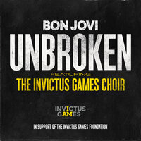 Bon Jovi feat. The Invictus Games Choir - Unbroken