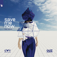 Cat Dealers & Guz Zanotto feat. Moore - Save Me Now